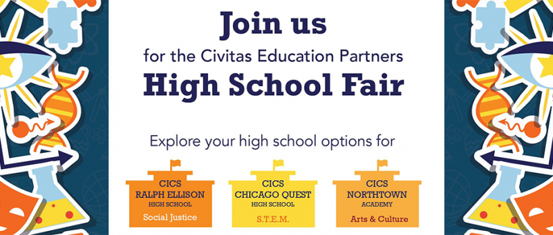 Join CICS Ralph Ellison, CICS ChicagoQuest and CICS Northtown at Their Upcoming High School Fair!